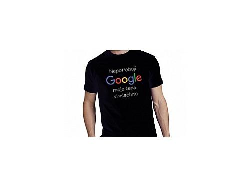 3b2c4f9eb0b Tričko Nepotřebuji Google Tričko Nepotřebuji Google